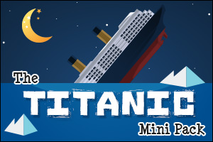 The Titanic Mini Pack