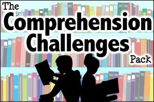 The Comprehension Challenges Pack