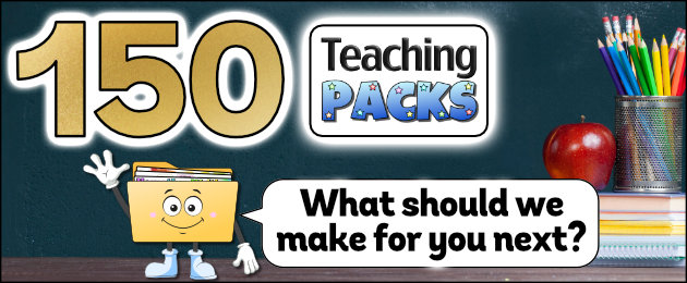 150 Teaching Packs! What should we make for you next?