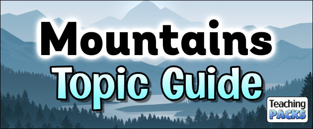 Mountains Topic Guide