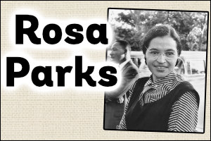 Rosa Parks Topic Guide