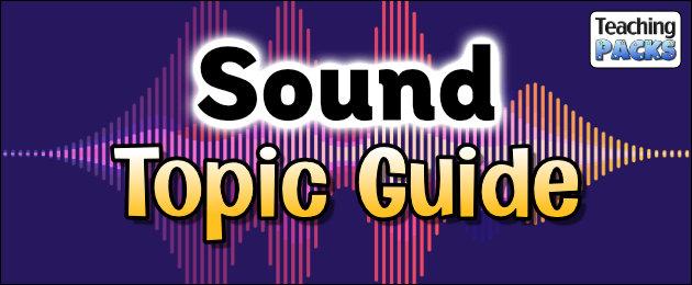 Sound Topic Guide