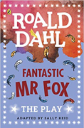 Fantastic Mr Fox: The Play