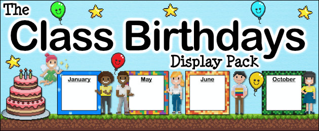 The Class Birthdays Display Pack