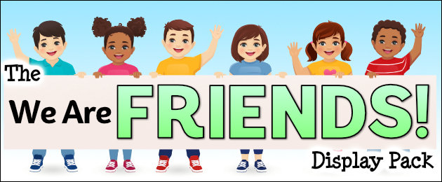 The We are Friends Display Pack