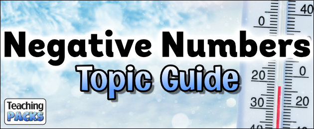 Negative Numbers Topic Guide