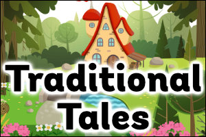Traditional Tales Topic Guide for Teachers