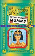 The Lost diary of Tutankhamun's Mummy