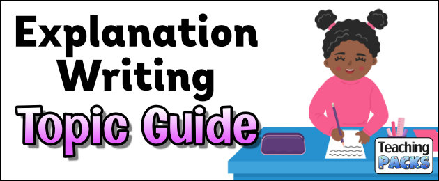 Explanation Writing Topic Guide