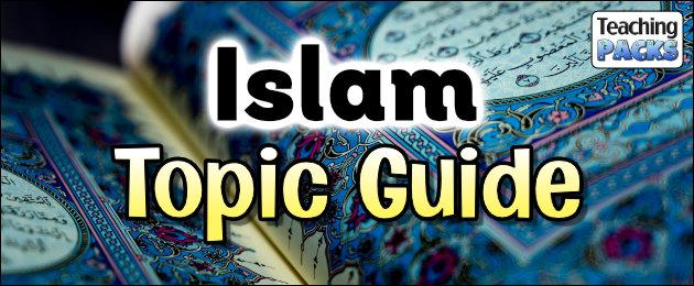 Islam Topic Guide